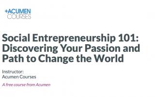 Acumen Social Entrepreneurship course