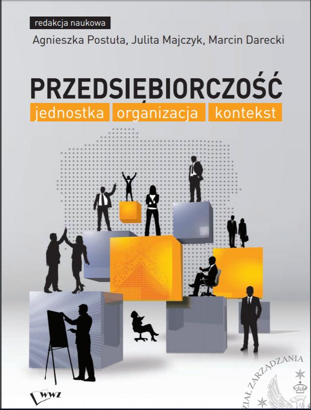 Wykorzystanie komercyjnych modeli procesowych przedsiębiorstw w tworzeniu zintegrowanych modeli przedsiębiorstwa społecznego opartych na holistycznych koncepcjach