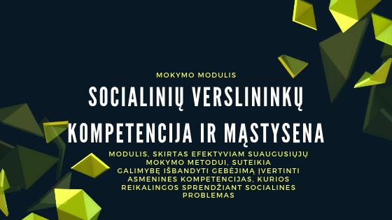 MOKYMO MODULIS Socialinių verslininkų kompetencija ir mąstysena
