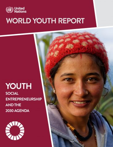 The 2020 World Youth Report on Youth Social Entrepreneurship and the 2030 Agenda
