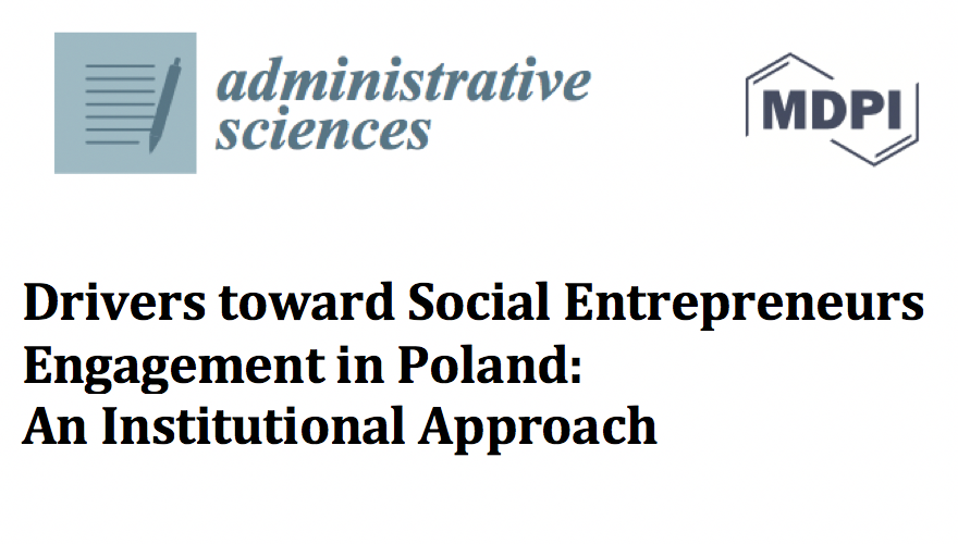 Drivers toward Social Entrepreneurs Engagement in Poland: An Institutional Approach
