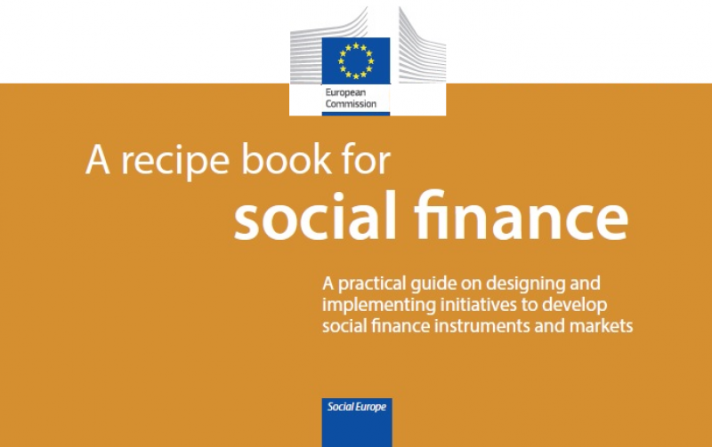 A recipe book for social finance – A practical guide on designing and implementing initiatives to develop social finance instruments and markets
