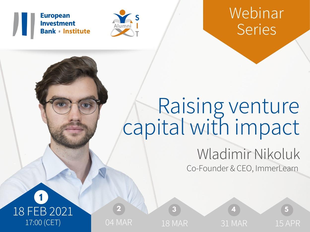 Raising Venture Capital With Impact – Webinar Series in Feb-Mar