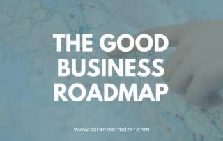 The-Good-Business-Roadmap