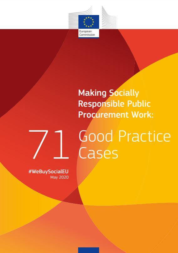 "EU Study: ""Making Socially Responsible Public Procurement Work: 71 Good Practice Cases"" #WeBuySocialEU"