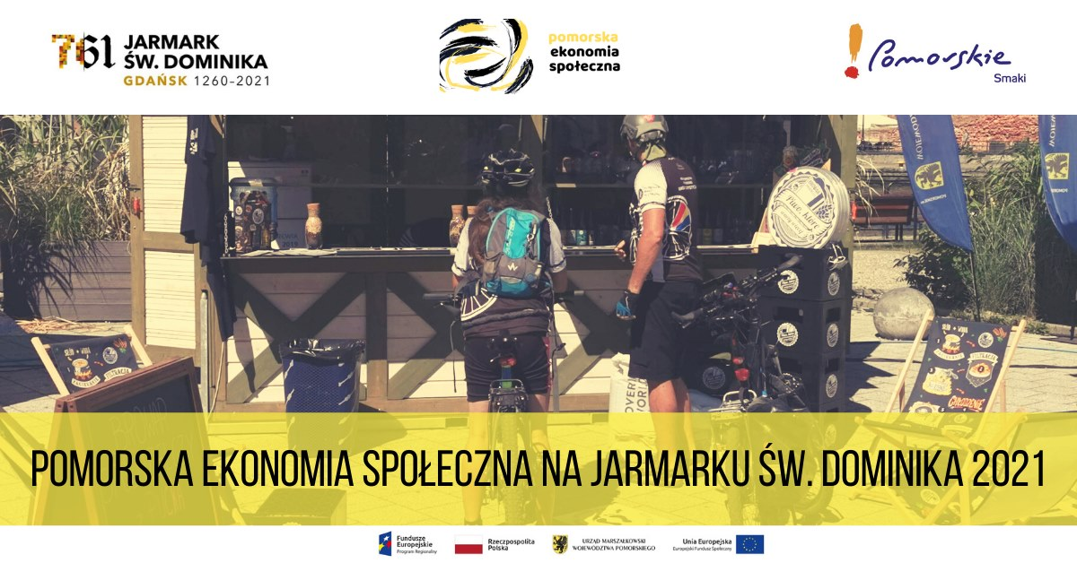 Social Economy entities from Pomorskie Region will be present at the St. Dominics Fair in Gdańsk, Poland!
