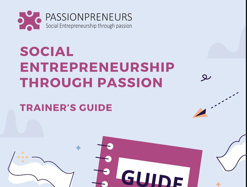 Social Entrepreneurship through Passion – a Trainers Guide